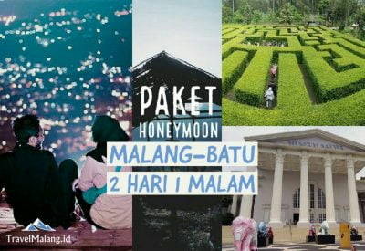 Paket Honeymoon Malang Batu 2 hari 1 malam
